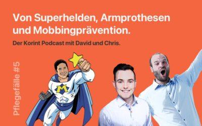 Pflegefälle #5: (Podgast) Von Superhelden, Armprothesen und Mobbingprävention