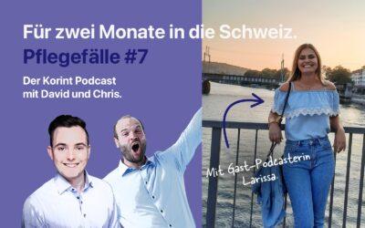 Pflegefälle #7: Für zwei Monate in die Schweiz