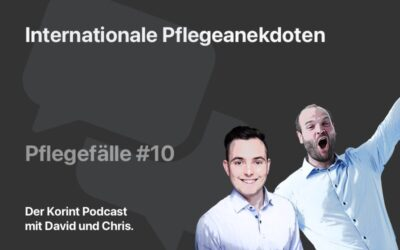 Pflegefälle #10: Internationale Pflegeanekdoten